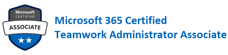 Microsoft 365 Certified Teamwork Administrator